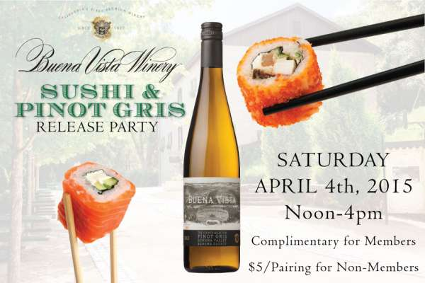 Sushi and Pinot Gris Release Party event at Buena Vista Winery