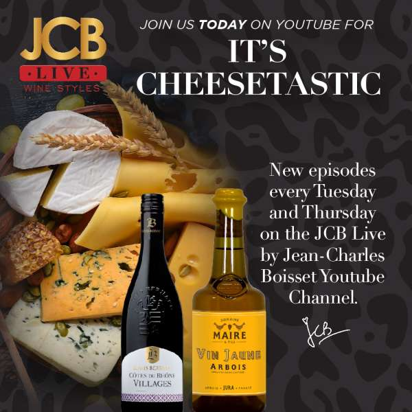 JCB Live Wine Styles: It's Cheesetastic event at Jean-Claude Boisset